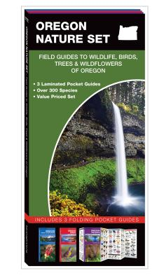 Oregon Nature Set: Field Guides to Wildlife, Birds, Trees & Wildflowers of Oregon - Kavanagh, James, and Press, Waterford