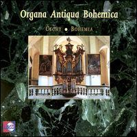 Organa Antiqua Bohemica: Bohemia - Jan Jansen (organ); Jan Raas (organ); Martin Rost (organ); Pieter van Dijk (organ)