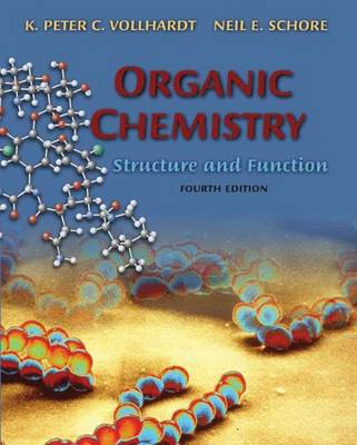 Organic Chem 4e: Structure and Function - Vollhardt, Peter, and Vollardt, and Schore, Neil E