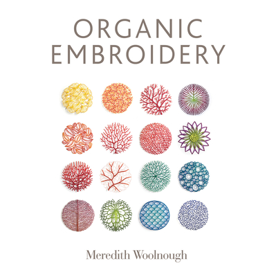 Organic Embroidery - Woolnough, Meredith