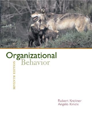 Organizational Behavior with Online Learning Center Premium Content Card - Kreitner, Robert, and Kinicki, Angelo, and Kreitner Robert