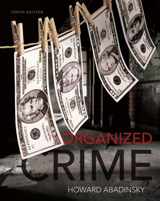 Organized Crime - Abadinsky, Howard, and Abadinsky