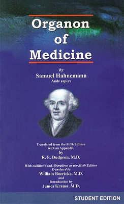 Organon of Medicine - Hahnemann, Samuel