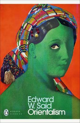 Orientalism - Said, Edward W.