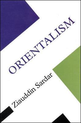 Orientalism - Sardar, Ziauddin, Professor