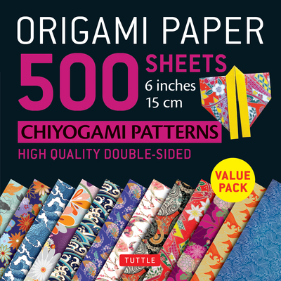 Origami Paper 500 Sheets Chiyogami Patterns 6 15cm: Tuttle Origami Paper: High-Quality Double-Sided Origami Sheets Printed with 12 Different Designs (Instructions for 6 Projects Included) - Tuttle Publishing (Editor)