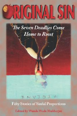 Original Sin: The Seven Deadlies Come Home to Roost - Mukherjee, Wanda Wade (Editor), and Anderson, Stephen, and Weeks, Charter