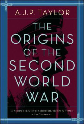 Origins of the Second World War - Taylor, A J P