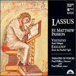 Orlando de Lassus: St. Matthew Passion