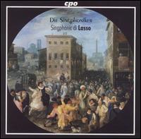 Orlando di Lasso: Madrigals - Die Singphoniker