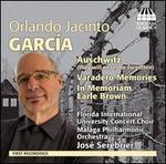 Orlando Jacinto García: Auschwitz (They will never be forgotten); Varadero Memorie; In Memoriam Earle Brown