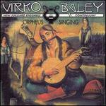 Orpheus Singing: The Chamber Music of Virko Baley, Vol. 2