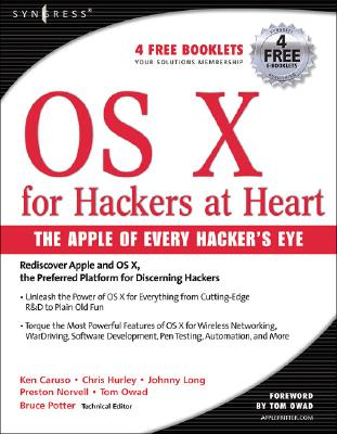 OS X for Hackers at Heart - Potter, Bruce, and Hurley, Chris, and Long, Johnny