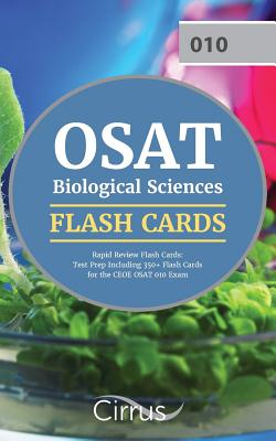 Osat Biological Sciences Rapid Review Flash Cards: Test Prep Including 350+ Flash Cards for the Ceoe Osat 010 Exam - Osat Biological Sciences Exam Prep
