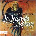 Osias Wilenski: La Leyenda del Kakuy and Four Other Works