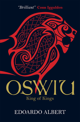 Oswiu: King of Kings: King of Kings - Albert, Edoardo