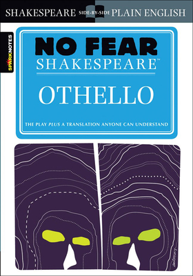 Othello (No Fear Shakespeare) - Shakespeare, William, and Sparknotes Editors