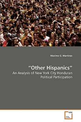 Other Hispanics - Martinez, Maximo G