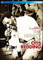 Otis Redding: Dreams to Remember - The Legacy of Otis Redding