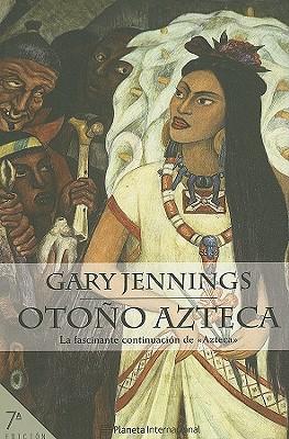 Otono Azteca - Jennings, Gary