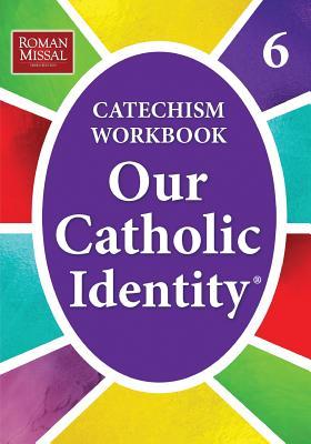 Our Catholic Identity: Bk. 6 - Stefano, Ed De