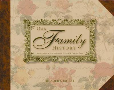 Our Family History: Record Book, Photograph Album & Family Tree - Quarto Publishing (Producer)