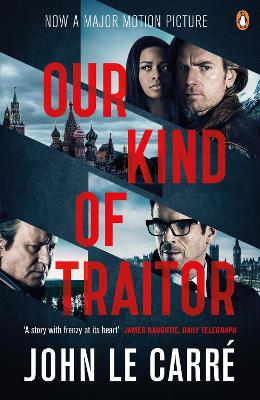 Our Kind of Traitor - Le Carre, John