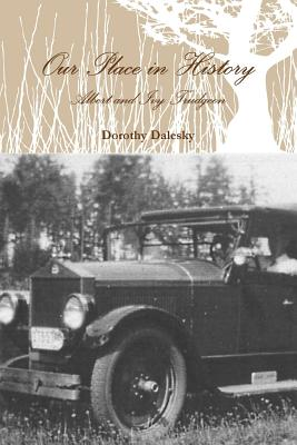 Our Place in History - Dalesky, Dorothy