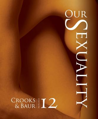Our Sexuality - Crooks, Robert, and Baur, Karla