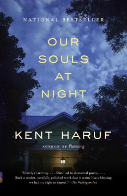 Our Souls at Night - Haruf, Kent, and Haruf, Alan Kent