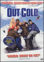 Out Cold - Brendan Malloy; Emmett Malloy