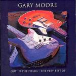 Out in the Fields: The Very Best of Gary Moore [Bonus Disc]