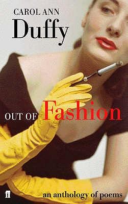 Out of Fashion - Duffy, Carol Ann