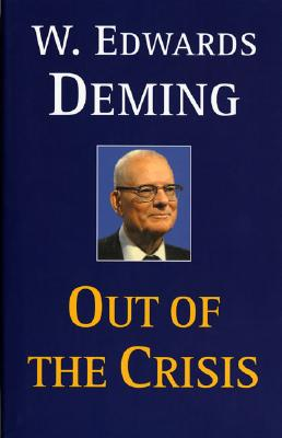 Out of the Crisis - Deming, W Edwards