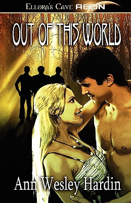 Out of This World - Hardin, Ann Wesley
