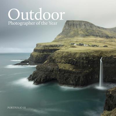 Outdoor Photographer of the Year: Portfolio III - Outdoor Photography Magazine