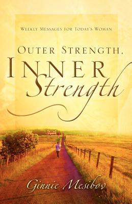 Outer Strength, Inner Strength - Mesibov, Ginnie