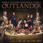 Outlander, The Series: Season 2 [Original Television Soundtrack]