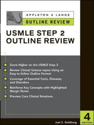 Outline Review for the USMLE: Step 2 - Goldberg, Joel S.