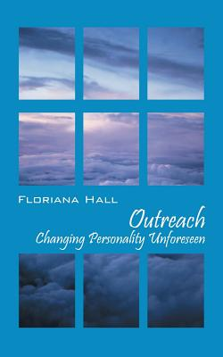 Outreach: Changing Personality Unforeseen - Hall, Floriana