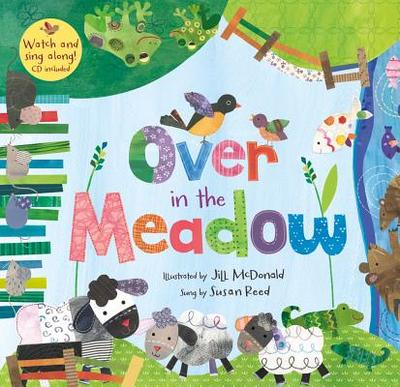 Over in the Meadow - Reed, Susan, Dr. (Contributions by)