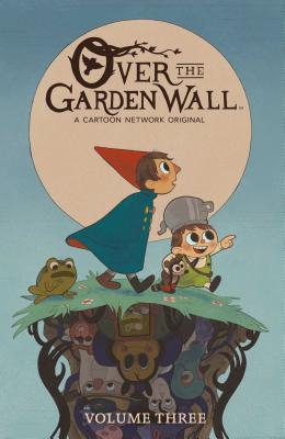 Over the Garden Wall, Vol. 3 - Campbell, Jim, and Sjursen-Lien, Kiernan, and Burgos, Danielle