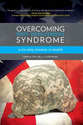 Overcoming Post-Deployment Syndrome - Cifu MD, David X, and Blake, Cory
