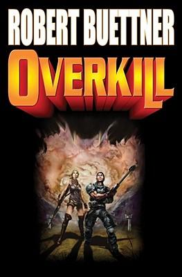 Overkill: N/A - Buettner, Robert