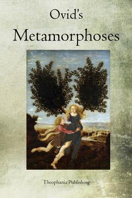 Ovid's Metamorphoses - Ovid