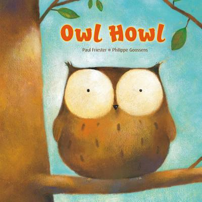 Owl Howl - Friester, Paul