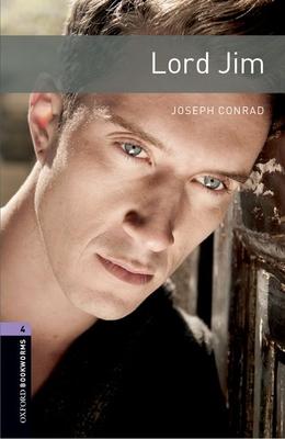 Oxford Bookworms Library: Level 4:: Lord Jim - Conrad, Joseph