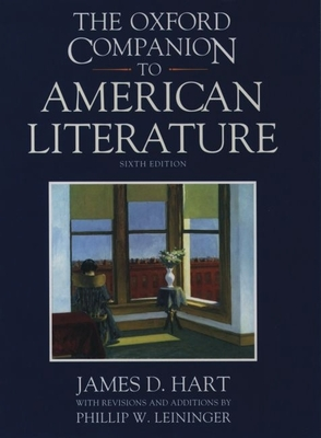 Oxford Companion to American Literature - Hart, James David, and Leininger, Phillip (Editor)