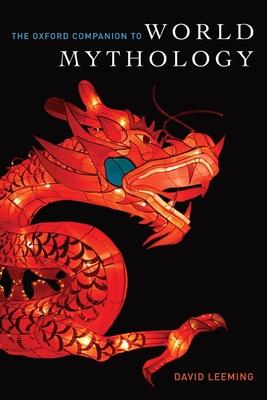 Oxford Companion to World Mythology - Leeming, David