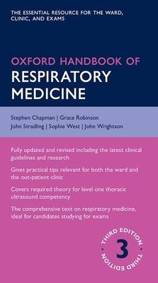 Oxford Handbook of Respiratory Medicine - Chapman, Stephen